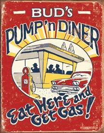 Bud's Pump'n Diner - Eat Here And Get Gas