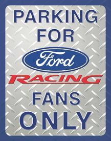 PARKING FOR FORD RACING FAN ONLY
