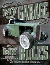 My Garage, My Rules - Hot Rod