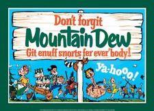 Don't Forgit Mountain Dew...