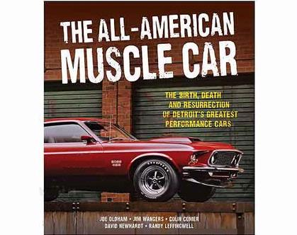 The All-American Muscle Car Hardcover by Jim Wangers