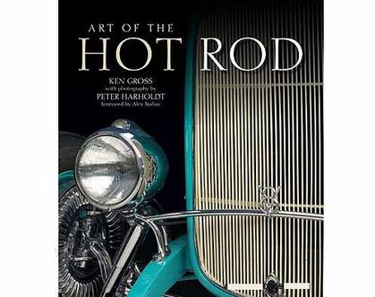 Art of the Hot Rod Flexibound by Ken Gross