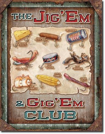 Jig 'Em & Gig 'Em Club
