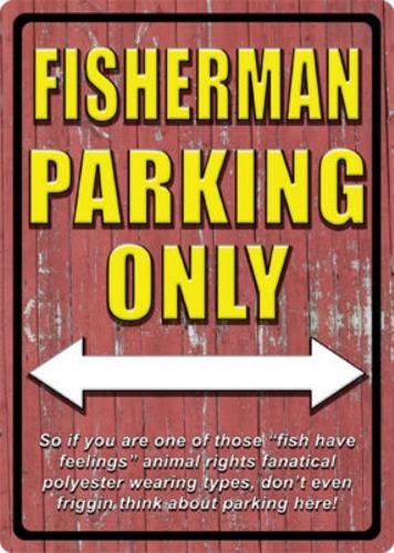 Fisherman Parking Only