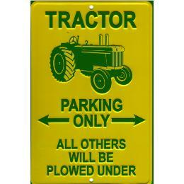 Tractor Parking Only