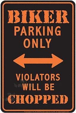 Biker Parking Only (Embossed)