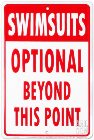 Swimsuits Optional Beyond This Point (Embossed)