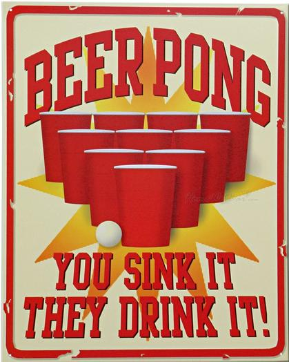 Beer Pong - You Sink it, They Drink It!