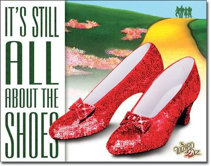 The Wizard Of Oz - It's Still All About The Shoes
