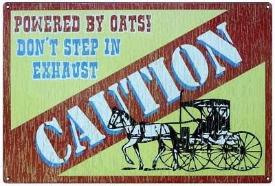 Caution - Powered By Oats! Don't Step In Exaust