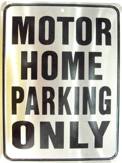 Motor Home Parking Only (Embossed)