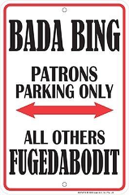 Bada Bing - Patrons Parking Only