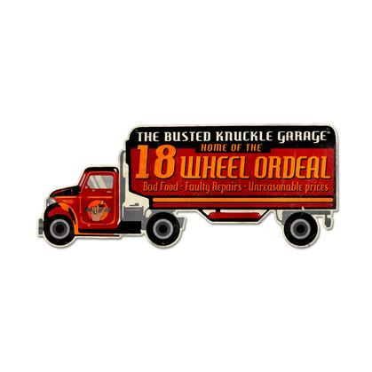Busted Knuckle Garage - Eighteen Wheel Ordeal  **Shield Metal Sign**