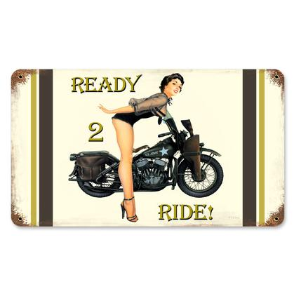 Ready 2 Ride  **Shield Metal Sign**