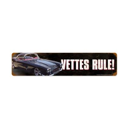 Vettes Rule!  **Shield Metal Sign**