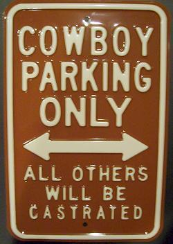 Cowboy Parking Only