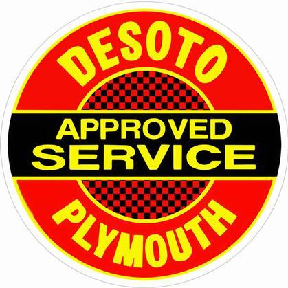 Desoto Plymouth Service Sign 18 Round