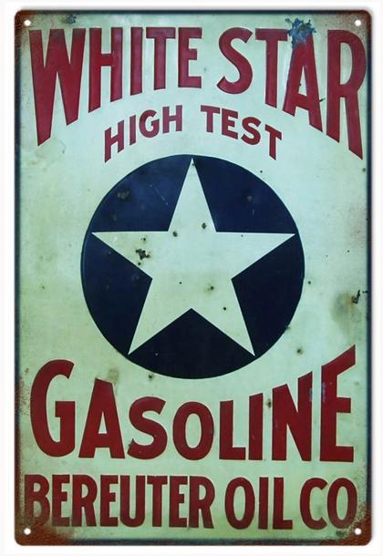 White Star High Test Gasoline Bereuter Oil Co.