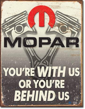 MOPAR - You're With Us Or You're Behind Us