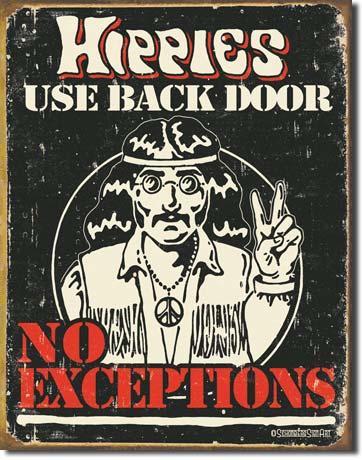 Hippies Use Back Door - No Exceptions