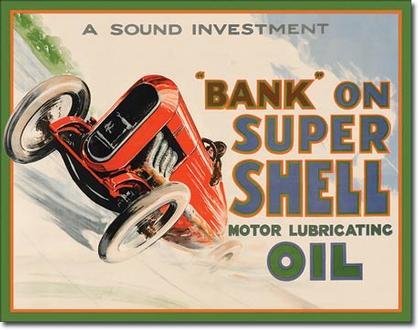 Bank On Super Shell Motor Lubricating Oil