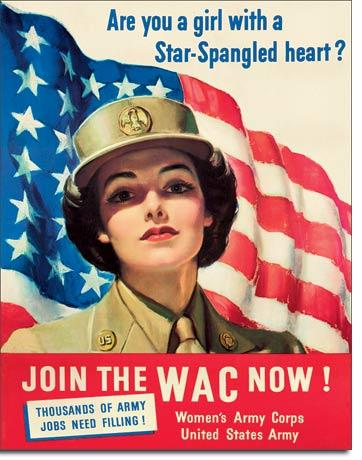 Join The WAC Now! - Women Army Corps