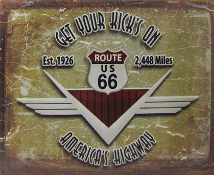 Route 66 METAL SIGN - GET YOUR KICKS ON