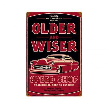 OLDER AND WISER SPEED SHOP