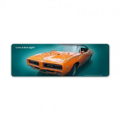 LOVE AT FIRST SIGHT - Pontiac GTO **Shield Metal Sign**