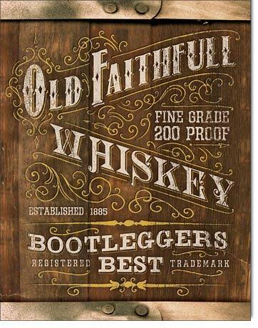 Old Faithful Whiskey