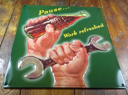 Coke  Pause Work sign