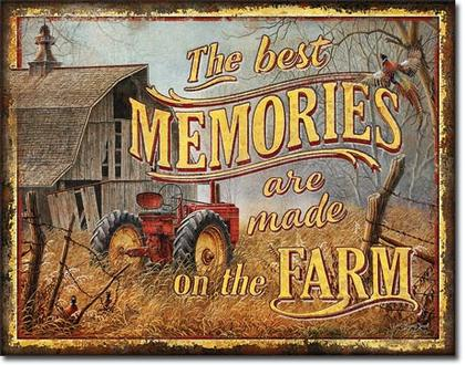 The Best Memories Are Made in The Farm