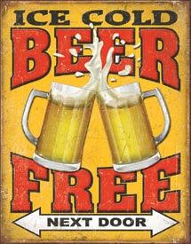 ICE COLD BEER FREE NEXT DOOR