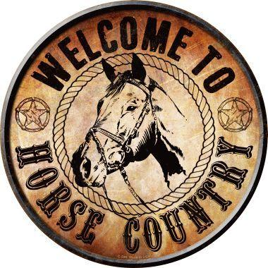 WELCOME TO HORSE COUNTRY
