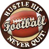 HUSTLE HIT FOOTBALL NEVER QUIT