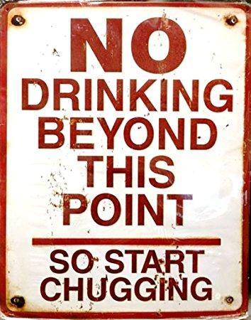NO DRINKING BEYOND THIS POINT