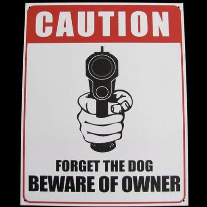 CAUTION FORGET THE DOG