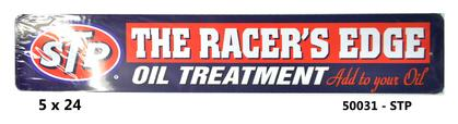 Metal SIGN 5x24 -STP RACERS EDGE STREET-