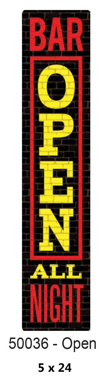 Metal Street SIGN 5x24 -BAR OPEN ALL NIGHT-