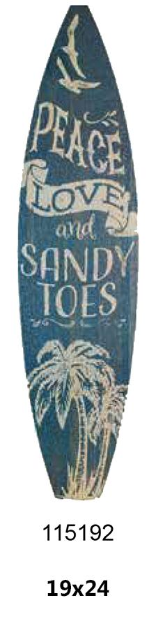 Surfboard laminated -PEACE LOVE AND SANDY TOES- 19x24