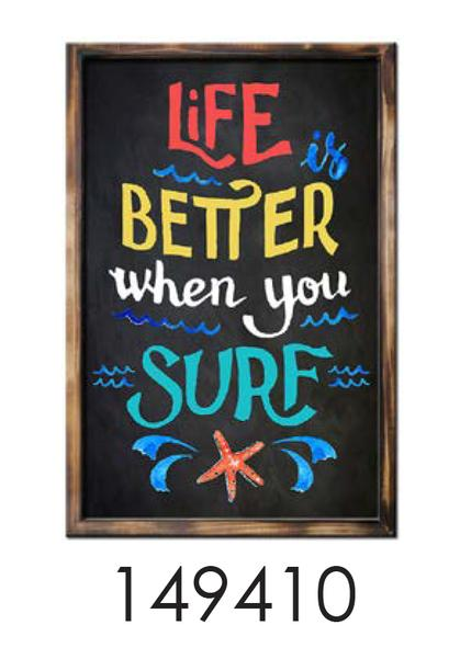 Frame   LIFE IS BETTER WHEN YOU SURF    16x24