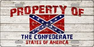 PROPRERTY OF THE CONFEDERATE