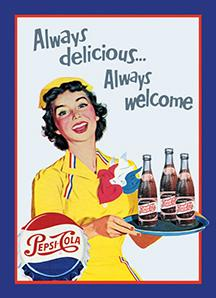 Pepsi - Always delicious...Always welcome - Metal sign 16 3/4