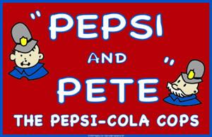 Pepsi & Pete - The Pepsi Cola Cops 17