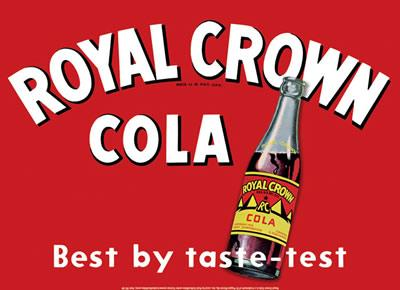 ROYAL CROWN COLA  Best by taste-test
