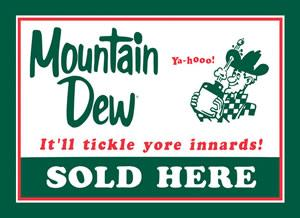 Mountain Dew - Sold Here