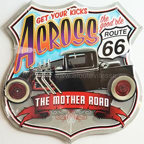 ROUTE 66 - GET YOUR KICKS ACROSS - METAL SIGN 13.5