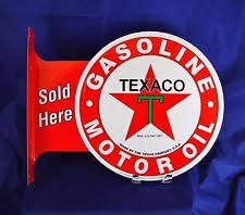 TEXACO GASOLINE MOTOR OIL SOLD HERE **Both sides**17.5