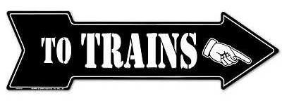 TO TRAINS - Metal sign 20 '