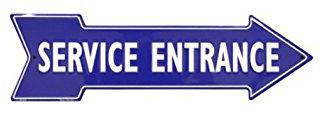 SERVICE ENTRANCE - Metal sign 20 '